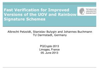 Fast  Verification for Improved  Versions  of the  UOV  and  Rainbow  Signature Schemes