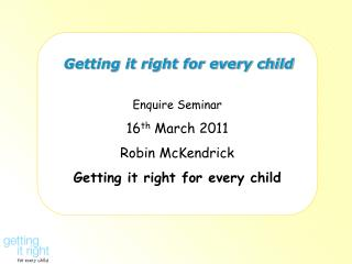 Getting it right for every child
