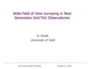 Wide Field of View surveying in Next Generation GeV/TeV Observatories