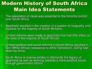 Modern History of South Africa  Main Idea Statements