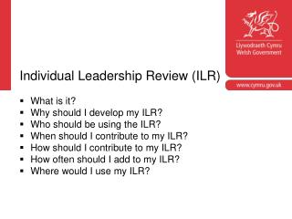 Individual Leadership Review (ILR) What is it? Why should I develop my ILR?