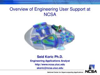 Overview of Engineering User Support at NCSA