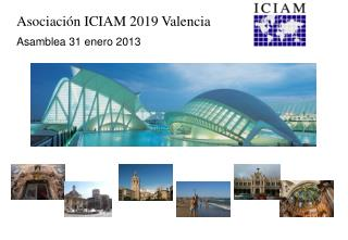 Asociación ICIAM 2019 Valencia Asamblea 31 enero 2013