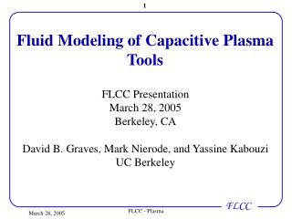 Fluid Modeling of Capacitive Plasma Tools