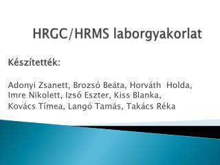 HRGC/HRMS laborgyakorlat