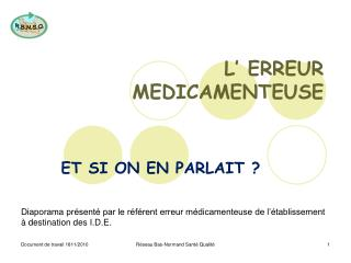 L� ERREUR  MEDICAMENTEUSE