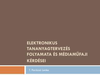 Elektronikus tananyagtervezés folyamata és médiaműfaji kérdései