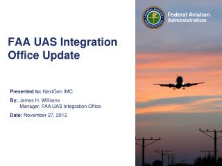 FAA UAS Integration Office Update
