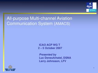 All-purpose Multi-channel Aviation Communication System ( AMACS)