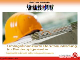 İnşaat sektöründe belirli katkılı profesyonel formasyon