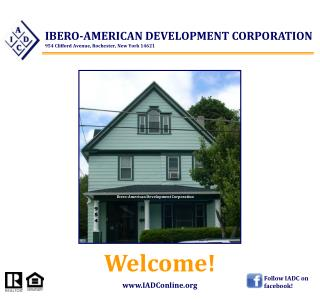 IBERO-AMERICAN DEVELOPMENT CORPORATION 954 Clifford Avenue, Rochester, New York 14621