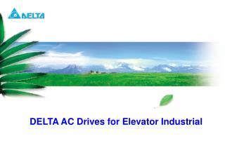 DELTA AC Drives for Elevator Industrial