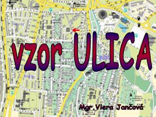 vzor ULICA