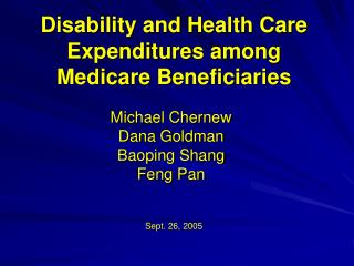 Disability and Health Care Expenditures among Medicare Beneficiaries