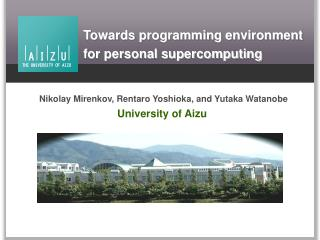 Towards programming environment for personal supercomputing