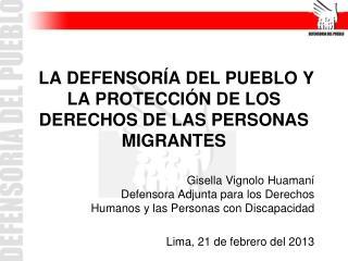 LA DEFENSORÍA DEL PUEBLO Y LA PROTECCIÓN DE LOS DERECHOS DE LAS PERSONAS MIGRANTES