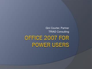 Office 2007 for Power Users