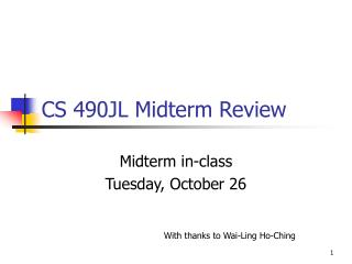 CS 490JL Midterm Review