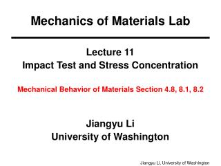 Lecture 11 Impact Test and Stress Concentration