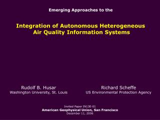 Invited Paper IN13E-01 American Geophysical Union, San Francisco December 11, 2006