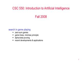 CSC 550: Introduction to Artificial Intelligence Fall 2008