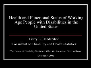 Health and Functional Status of Working Age People with Disabilities in the  United States