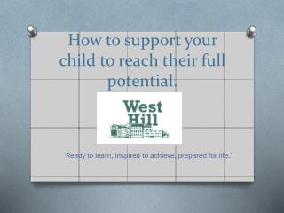 How to support your child to reach their full potential.