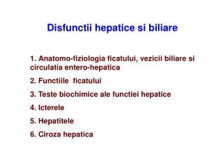 Disfunctii hepatice si biliare