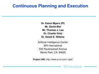 Continuous Planning and Execution