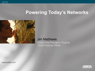 Powering Today's Networks
