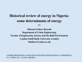 Historical review of energy in Nigeria: some determinants of energy by Oluremi Atoloye-Kayode