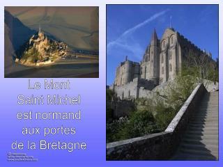Le Mont Saint Michel est normand aux portes de la Bretagne