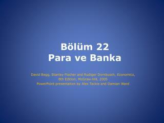 Bölüm  22 Para ve Banka