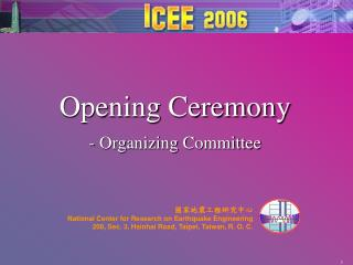 Opening Ceremony - Organizing Committee