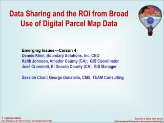 Data Sharing and the ROI from Broad Use of Digital Parcel Map Data 	Emerging Issues—Carson 4