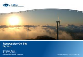 Renewables Go Big Big Wind