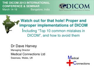 Dr Dave Harvey Managing Director Medical Connections Ltd Swansea, Wales, UK