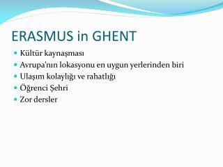 ERASMUS in GHENT