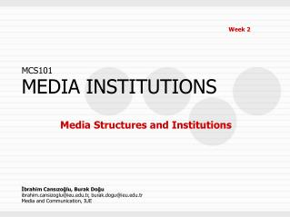 Media Structures and Institutions