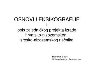 Radovan Lučić           Universiteit van Amsterdam
