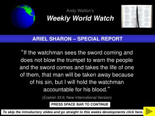 ARIEL SHARON – SPECIAL REPORT