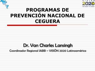 PROGRAMAS DE PREVENCIÓN NACIONAL DE CEGUERA