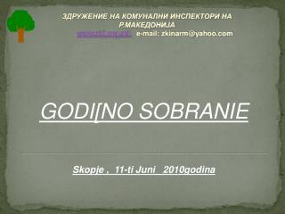 GODI[NO SOBRANIE Skopje ,  11-ti Juni   2010godina