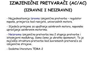 I Z MJENI ČNI PRETVARAČI (AC/AC) (IZRAVNI I NEIZRAVNI)