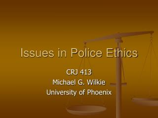 Issues in Police Ethics