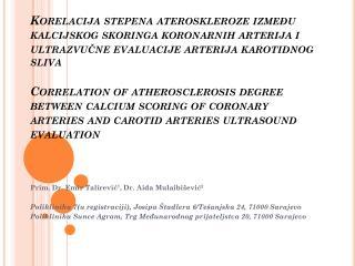 Prim.  Dr . Emir  Talirević 1 ,  Dr. Aida  Mulaibišević 2