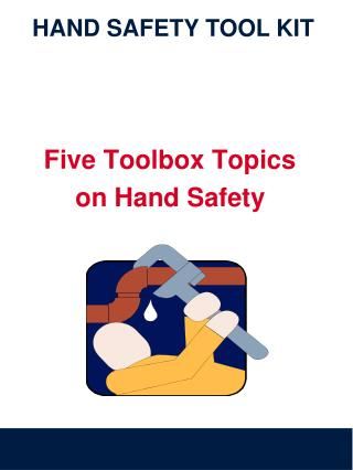 Five Toolbox Topics on Hand Safety