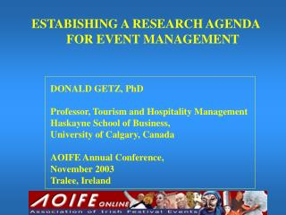ESTABISHING A RESEARCH AGENDA            FOR EVENT MANAGEMENT