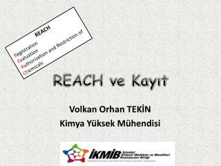 REACH ve Kayıt