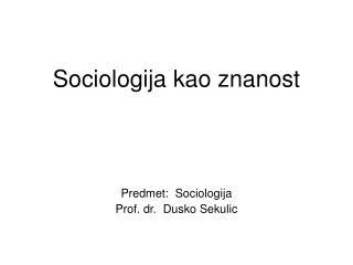 Sociologija kao znanost